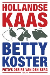 Hollandse Kaas | Betty Koster |