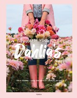 Liefde voor dahlia's | Katja Staring ; Linda van der Slot ; Marlies Weijers | 9789089897947