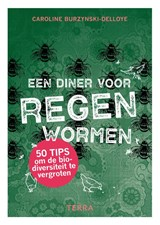 Een diner voor regenwormen | Caroline Burzynski-Delloye |