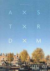 AXSTXRDXM | Ewout Huibers | 9789090312781