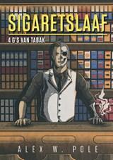 SIGARETSLAAF | Alex W. Pole |