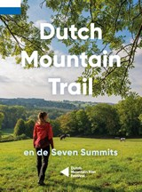 Dutch Mountain Trail | Toon Hezemans ; Thijs Horbach | 9789090336695