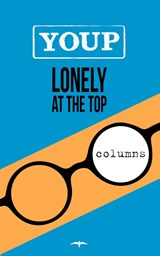 Lonely at the top | Youp van 't Hek | 9789400405301