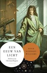 Een eeuw van licht | Hugh Aldersey-Williams | 9789400405561