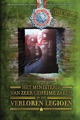 Ministerie van zeer geheime zaken en het verloren legioen | Ingrid Mulder ; CircusPatz |