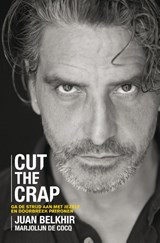 Cut the crap | Juan Belkhir ; Marjolijn de Cocq |