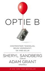 Optie B | Sheryl Sandberg ; Adam Grant |