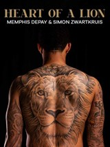 Heart of a lion | Memphis Depay ; Simon Zwartkruis | 9789400511859