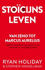 Stoïcijns leven | Ryan Holiday ; Stephen Hanselman | 9789400513723