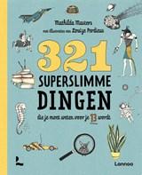 321 superslimme dingen die je moet weten voor je 13 wordt | Mathilda Masters | 9789401441216