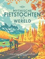 Mythische fietstochten in de wereld | Lonely Planet |