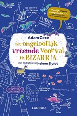 Het ongelooflijk vreemde voorval in Bizarria | Adam Cece |