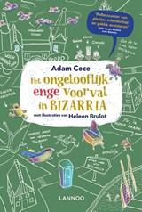 Het ongelooflijk enge voorval in Bizarria | Adam Cece |