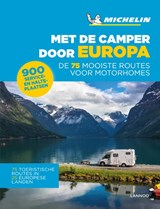 Met de camper door Europa - De 75 mooiste reisroutes voor motorhomes | auteur onbekend | 9789401458146