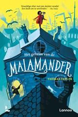 Het geheim van de malamander | Thomas Taylor | 9789401462747