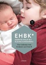 EHBK* (*Eerste Hulp Bij Kleine Kinderen) | Sofie Vanderoost ; Mama Baas |