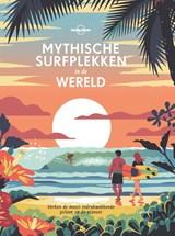 Mythische surfplekken in de wereld | Lonely Planet |