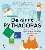 De dikke pythagoras | Jan Guichelaar ; Paul Levrie ; Roosmarij Vanhommerig | 9789401471831