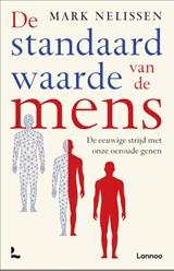 De standaardwaarde van de mens | Mark Nelissen | 9789401472616
