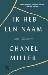 Ik heb een naam | Chanel Miller |