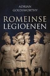 Romeinse legioenen | Adrian Goldsworthy | 9789401900997