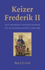 Keizer Frederik II   Ben J.P. Crul   9789401910200