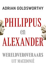 Philippus en Alexander | Adrian Goldsworthy | 9789401915427