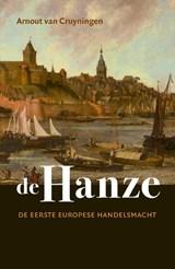 De Hanze | Arnout van Cruyningen |