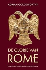 De glorie van Rome | Adrian Goldsworthy | 9789401916073