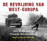 De bevrijding van West-Europa | Egbert van de Schootbrugge | 9789401916868