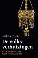 De volksverhuizingen | Dick Harrison |