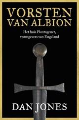 Vorsten van Albion | Dan Jones | 9789401917025