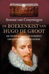 De boekenkist van Hugo de Groot | Arnout van Cruyningen | 9789401917339