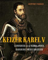 Keizer Karel V   Geoffrey Parker ; Arnout van Cruyningen  