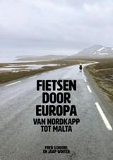 Fietsen door Europa | Jaap Winter ; Fred Schoorl | 9789402134582
