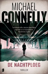 De nachtploeg | Michael Connelly | 9789402310849