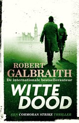 Witte dood   Robert Galbraith  