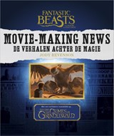 Fantastic Beasts and Where to Find Them: Movie-Making News | Jody Revenson | 9789402702163