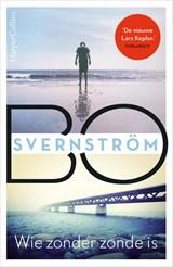 Wie zonder zonde is | Bo Svernström | 9789402704952