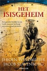 Het Isisgeheim | Jeroen Windmeijer ; Jacob Slavenburg | 9789402704976