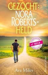 Gezocht: Nora Roberts-held | Ava Miles |