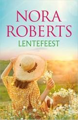 Lentefeest   Nora Roberts  