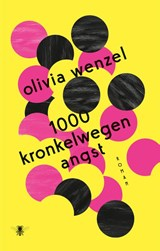 1000 kronkelwegen angst   Olivia Wenzel   9789403109213