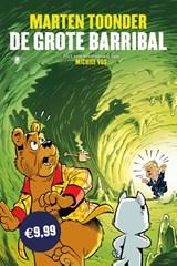 De grote Barribal   Marten Toonder   9789403112619