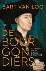 De Bourgondiërs | Bart van Loo |