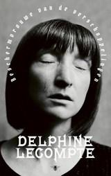 Beschermvrouwe van de verschoppelingen   Delphine Lecompte  