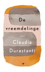 De vreemdelinge | Claudia Durastanti |