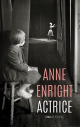 Actrice | Anne Enright | 9789403186009
