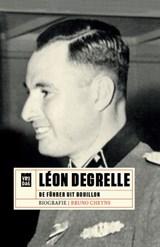 Léon Degrelle   Bruno Cheyns   9789460015939