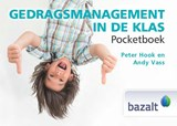 Gedragsmanagement in de klas - Pocketboek | Peter Hook ; Andy Vass | 9789461182401